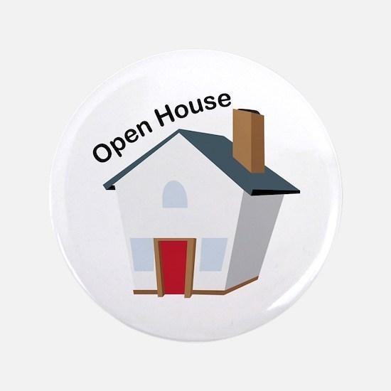 """Open House 3.5"""" Button"""