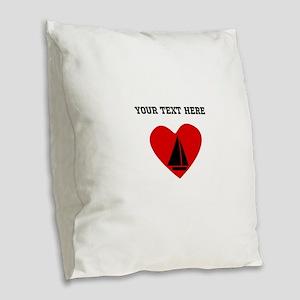 Sail Boat Heart (Custom) Burlap Throw Pillow