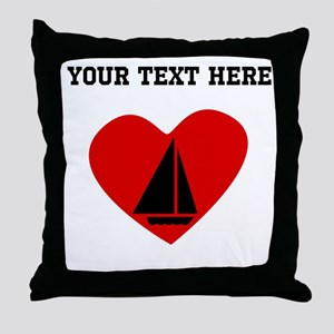 Sail Boat Heart (Custom) Throw Pillow