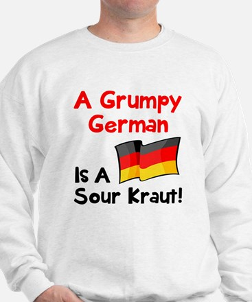 Grumpy German Sweatshirt