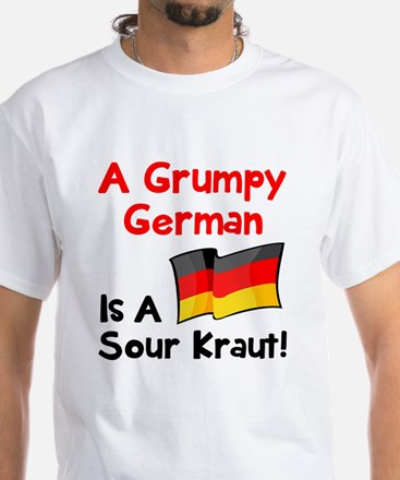 Grumpy German White T-Shirt