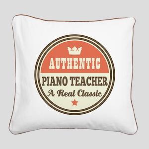Authentic Piano Teacher Square Canvas Pillow