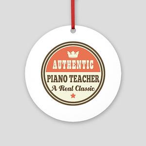 Authentic Piano Teacher Ornament (Round)