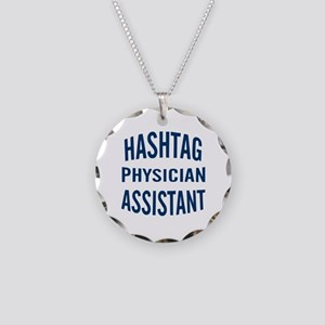 Hashtag Physician Assistant Necklace Circle Charm