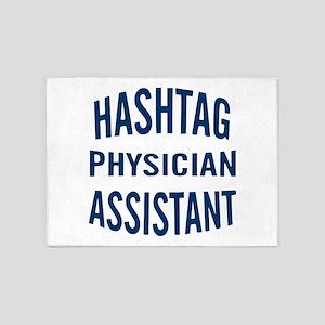 Hashtag Physician Assistant 5'x7'Area Rug