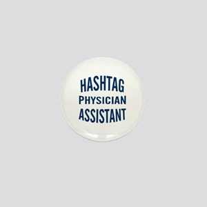 Hashtag Physician Assistant Mini Button
