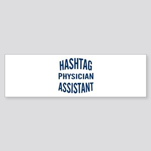 Hashtag Physician Assistant Sticker (Bumper)