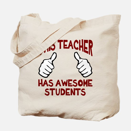 This teacher awesome students Tote Bag