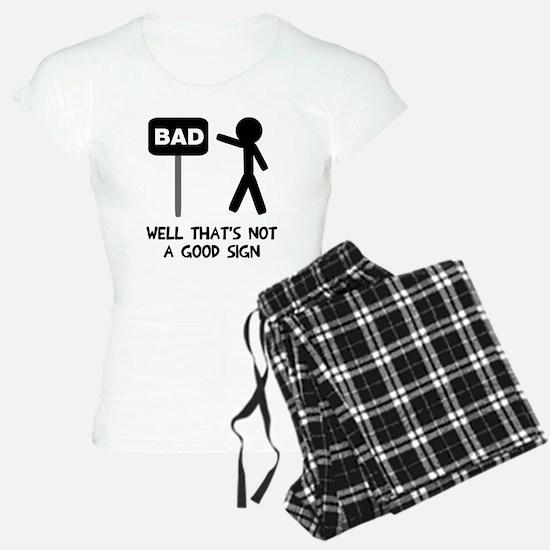 not a good Pajamas