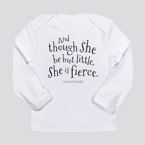 Shakespeare Though She Be But Little Long Sleeve T