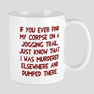 Corpse on jogging trail Mug