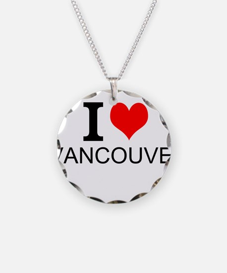 I Love Vancouver Necklace