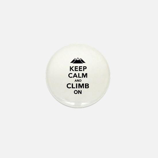 Keep calm climb on mountains Mini Button