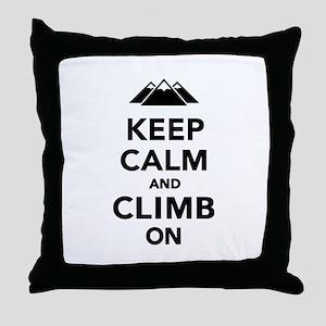 Keep calm climb on mountains Throw Pillow