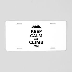 Keep calm climb on mountain Aluminum License Plate