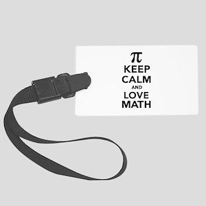 Keep calm and love Math Pi Large Luggage Tag