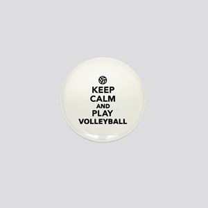 Keep calm and play Volleyball Mini Button