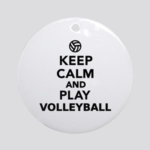 Keep calm and play Volleyball Ornament (Round)
