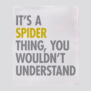 Its A Spider Thing Throw Blanket