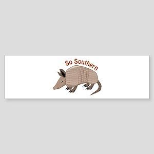 So Southern Bumper Sticker