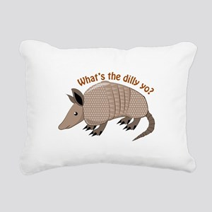 Whats The Dilly Rectangular Canvas Pillow