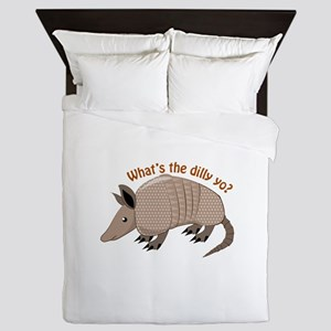 Whats The Dilly Queen Duvet