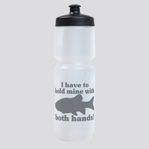 Hold My Fish With Both Hands Sports Bottle