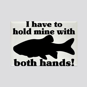 Hold My Fish With Both Hands Rectangle Magnet