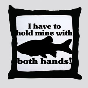 Hold My Fish With Both Hands Throw Pillow