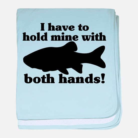 Hold My Fish With Both Hands baby blanket