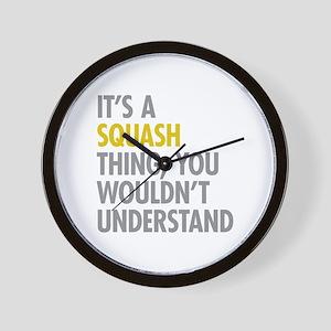 Its A Sqash Thing Wall Clock
