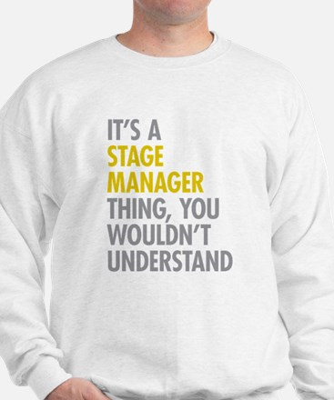 Stage Manager Thing Sweatshirt