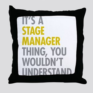 Stage Manager Thing Throw Pillow