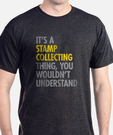 Stamp Collecting Thing T-Shirt