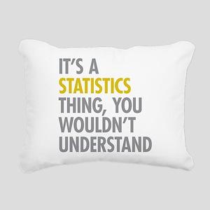 Its A Statistics Thing Rectangular Canvas Pillow
