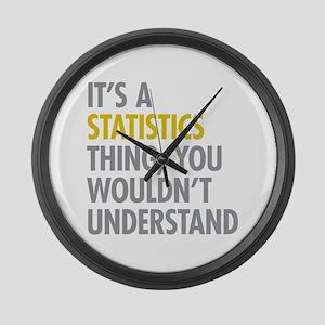 Its A Statistics Thing Large Wall Clock