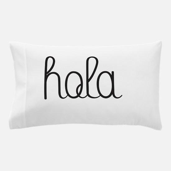 hola Pillow Case