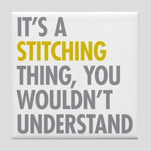 Its A Stitching Thing Tile Coaster