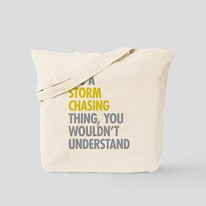 Storm Chasing Thing Tote Bag