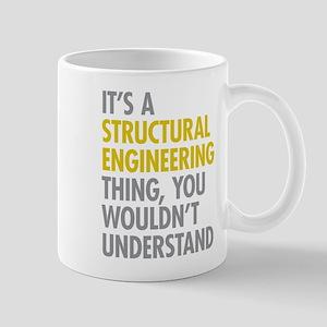 Structural Engineering Thing Mug