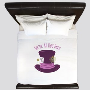 Were All Mad King Duvet