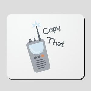 Copy That Mousepad