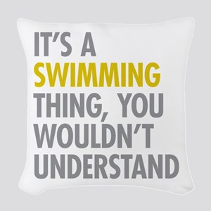 Its A Swimming Thing Woven Throw Pillow