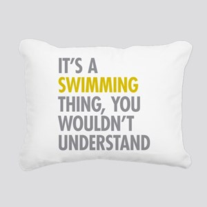 Its A Swimming Thing Rectangular Canvas Pillow