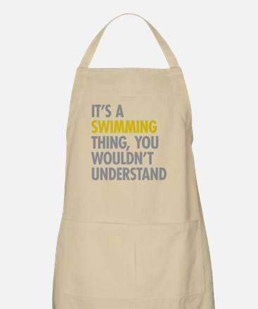 Its A Swimming Thing Apron