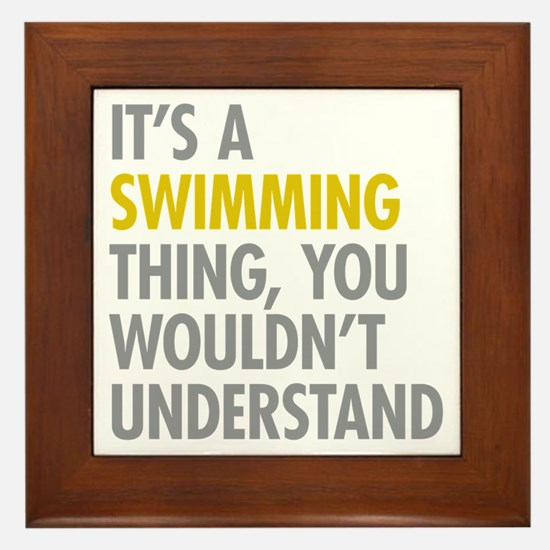 Its A Swimming Thing Framed Tile