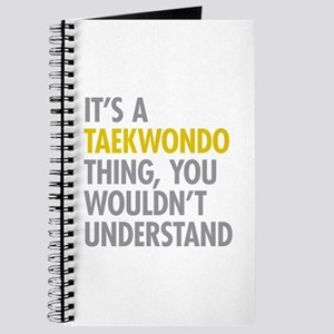 Its A Taekwondo Thing Journal
