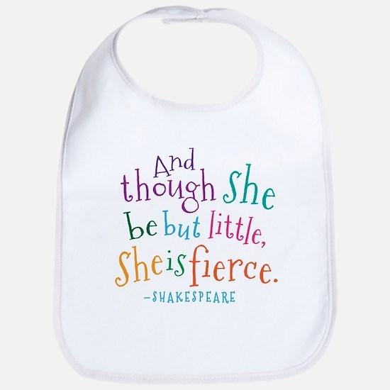 Shakespeare She Is Fierce quote Bib