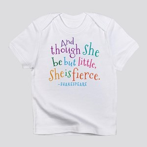 Shakespeare She Is Fierce quote Infant T-Shirt