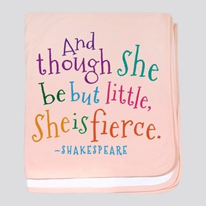 Shakespeare She Is Fierce quote baby blanket